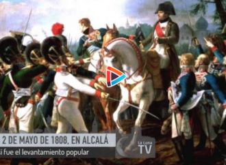 2 de mayo de 1808… Y Alcalá de Henares se levantó contra los franceses