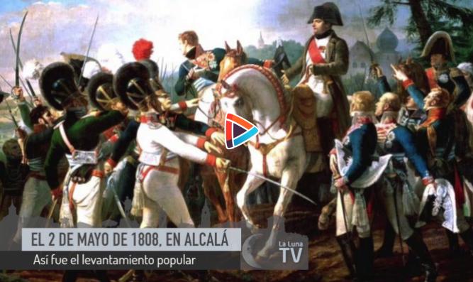 Así se levantaron los alcalaínos el 2 de mayo de 1808 contra Napoleón