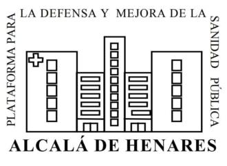 Ante la situación de Atención Primaria / Por Plataforma por la Sanidad Pública de Alcalá