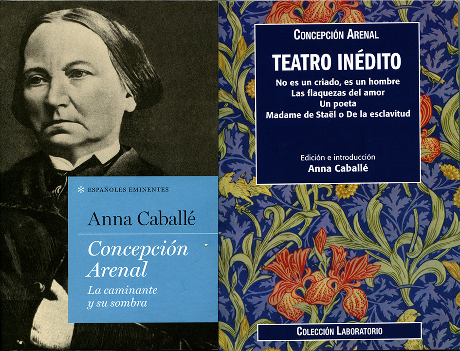 Cubiertas de las dos obras de Anna Caballé dedicadas a la figura y la obra de Concepción Arenal.