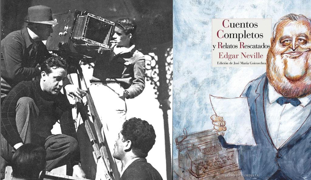 """Edgar Neville en el quiosco de la Plaza deCervantes durante el rodaje de """"La señorita de Trévelez"""" (1936) y cubierta de los """"Cuentos Completos"""" (Ed. Reino deCordelia)."""