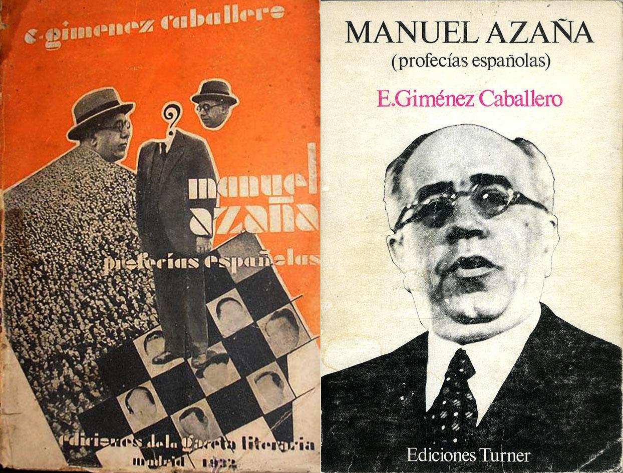 """Cubiertas de la primera edición de """"Manuel Azaña, profecías españolas"""" (1932) y reedición de 1975."""