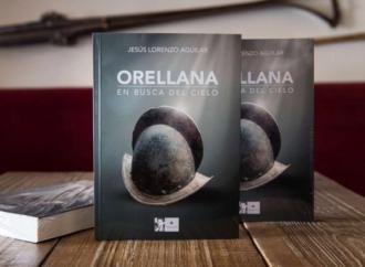 «Orellana, en busca del cielo», la última novela del escritor Jesús Lorenzo Aguilar