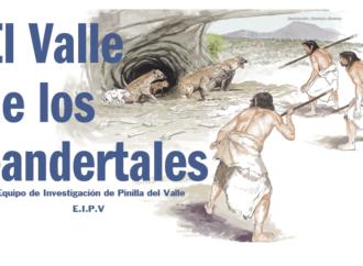 Vuelven las visitas guiadas al Valle de los Neandertales, junto al Lozoya, en Pinilla del Valle